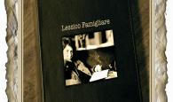 (Natalia Ginzburg, Lessico famigliare, Einaudi 1963) a cura dell'IIS Leonardo da Vinci, Fiumicino (Roma)